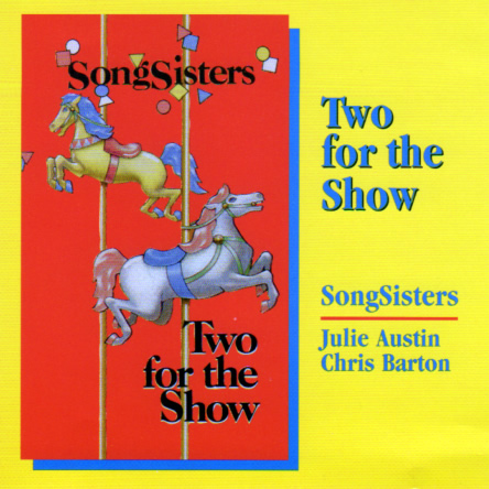 Two for the Show, SongSisters [cd art]